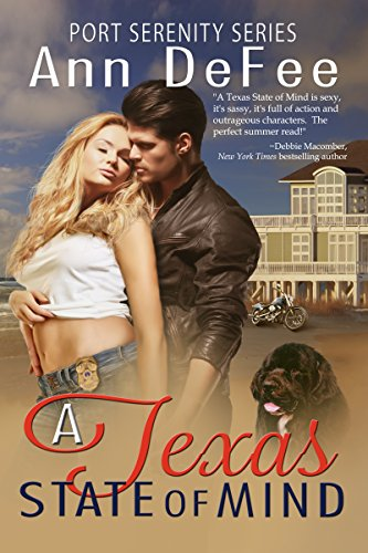 A Texas State of Mind (Port Serenity Series Book 1) by [DeFee, Ann]