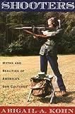 Shooters, Abigail Kohn and Abigail A. Kohn, 0195150511