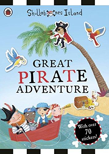 - The Great Pirate Adventure: A Ladybird Skullabones Island Sticker Book