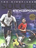 The Kingfisher Soccer Encyclopedia, Clive Gifford, 0753459280