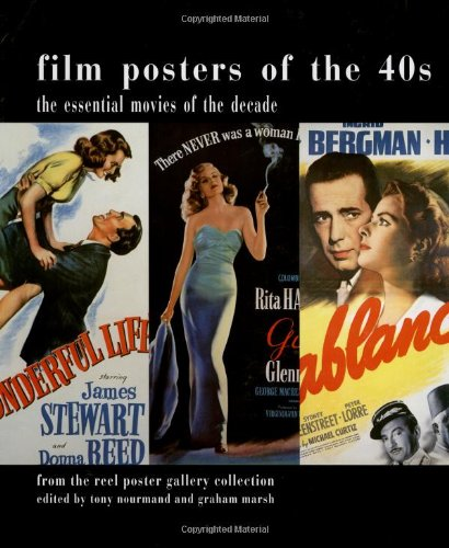 film posters of the 40s the essential movies of the decade from the reel poster gallery collection film posters of the decade amazon de tony nourmand