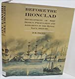 Before the Ironclad, David K. Brown, 0870217844