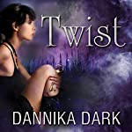 Twist: Mageri, Book 2 | Dannika Dark