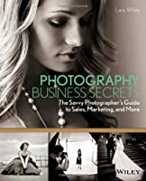 Photography Business Secrets