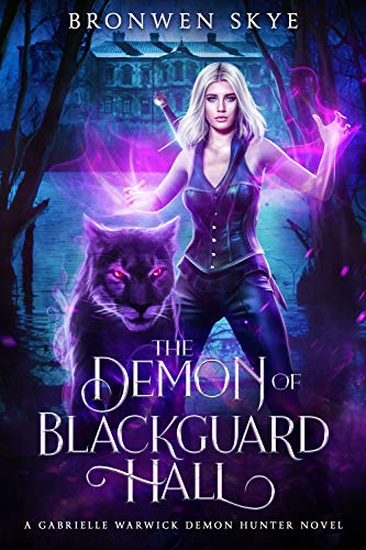 The Demon Of Blackguard Hall by Bronwen K Skye ebook deal