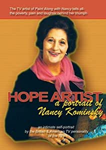 Hope Artist: a portrait of Nancy Kominsky