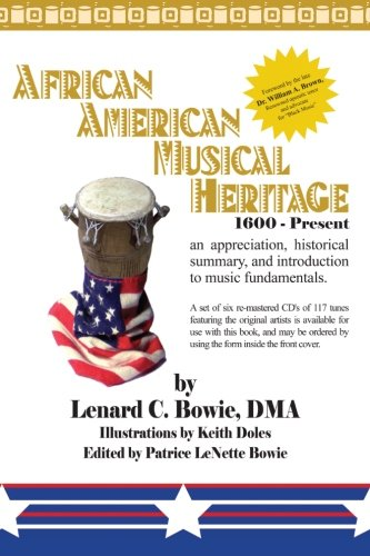 Download African American Musical Heritage: An Appreciation, Historical Summary, and Introduction to Music Fundamentals. PDF