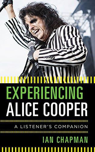 Experiencing Alice Cooper: A Listener's Companion