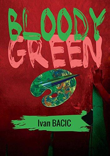 Bloody Green: A Requiem for a - Requiem Green