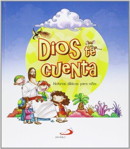 Dios te cuenta: Historias bíblicas para niños