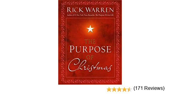 The Purpose of Christmas - Kindle edition by Rick Warren. Religion ...