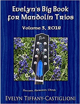 Amazon com: Evelyn's Big Book for Mandolins 2018, Vol  3: Collection