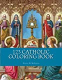 123 Catholic Coloring Book (St. Jerome Library Coloring Books) (Volume 2)