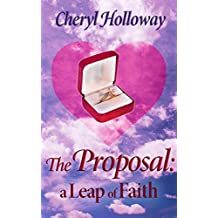 The Proposal: A Leap of Faith