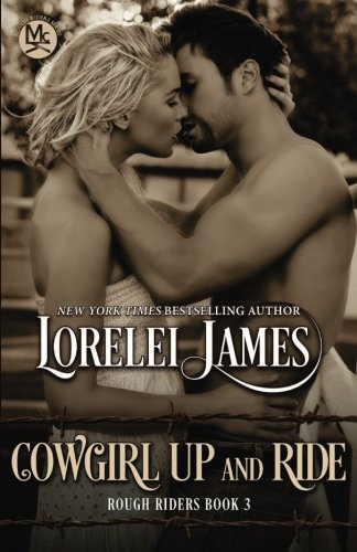 Cowgirl Up and Ride (Rough Riders) (Volume 3) by Ridgeview Publishing