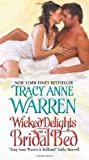 Wicked Delights of a Bridal Bed, Tracy Anne Warren, 0061673447