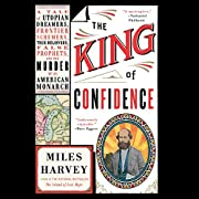 The King of Confidence: A Tale of Utopian…