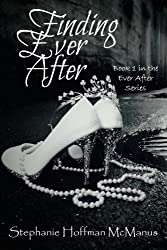 Finding Ever After (Volume 1)
