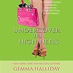 Undercover in High Heels | Gemma Halliday
