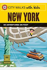 City Walks with Kids: New York: 50 Adventures on Foot Cards