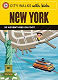img - for City Walks with Kids: New York: 50 Adventures on Foot book / textbook / text book