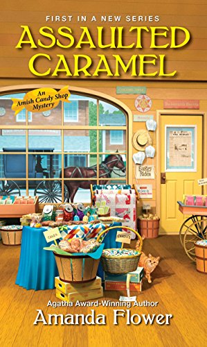 Assaulted Caramel (An Amish Candy Shop Mystery) cover