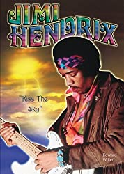 Jimi Hendrix: Kiss the Sky (American Rebels)