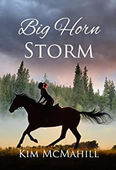 Big Horn Storm by [McMahill, Kim]