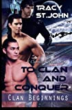 To Clan and Conquer (Clan Beginnings)