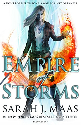 Empire of Storms (Throne of Glass) by [Maas, Sarah J.]