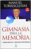 img - for Gimnasia para la memoria / Memory Exercises (Spanish Edition) book / textbook / text book