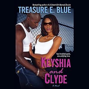 Keyshia and Clyde Audiobook