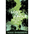 Lost in the Jungle: A Harrowing True Story of Adventure and Survival