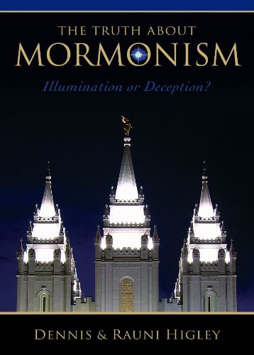 Download By Dennis Higley The Truth about Mormonism: Illumination or Deception? (3rd) [Paperback] ebook