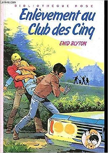 Enlevement Au Club Des 5 Amazon Co Uk Enid Blyton Jean