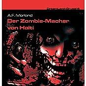Der Zombie-Macher von Haiti (Dreamland Grusel 6)   A. F. Morland