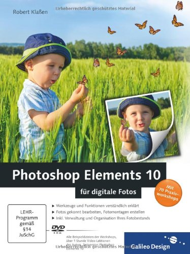 [PDF] Photoshop Elements 10 für digitale Fotos Free Download | Publisher : Galileo Press GmbH | Category : Computers & Internet | ISBN 10 : 3836218534 | ISBN 13 : 9783836218535
