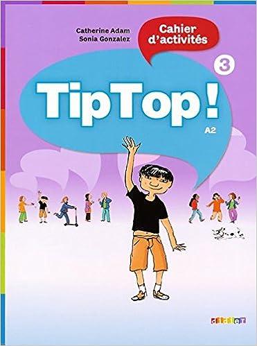 Livres gratuits en ligne Tip Top ! niveau 3 - cahier epub pdf