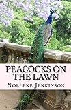 Peacocks on the Lawn, Noelene Jenkinson, 1482397102