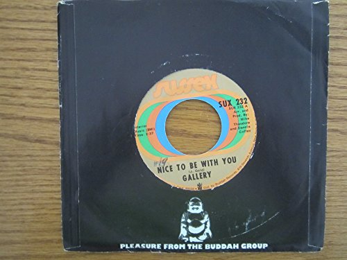Gallery - Nice To Be With You 45 Rpm Single - Zortam Music