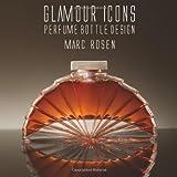 Glamour Icons, Marc Rosen, 1851496602