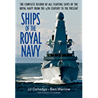 Ships of the Royal Navy: The Complete Record of all Fighting Ships of the Royal Navy from the 15th Century to the Present (English Edition)
