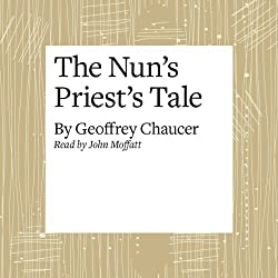 The Canterbury Tales: The Nun's Priest's Tale (Modern Verse Translation)