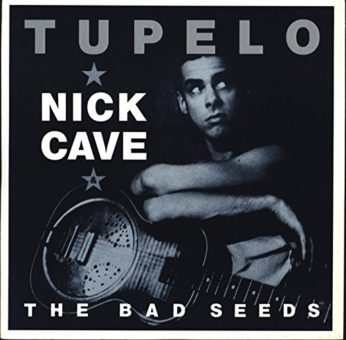 tupelo / the six strings that drew blood 45 rpm single (Nick Cave & The Bad Seeds Tupelo)