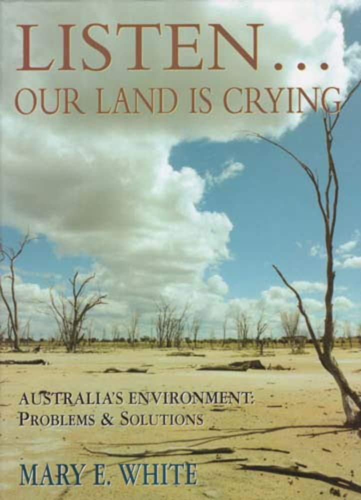 Listen... Our Land Is Crying: Australia's