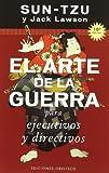 Arte De La Guerra Para Ejecutivos Y Directivos (Spanish Edition)