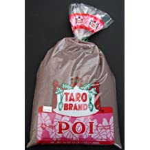 POI (Fresh from Hawaii-made Mon, Wed, & Frid) We only sell Fresh Poi