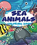 Sea animal Vol1; Easy coloring book for kids toddler, Imagination learning in school and home: Kids coloring book helping brain function,creativity, ... Animal Kids Coloring Book) (Volume 1)