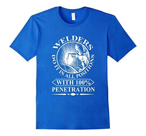 mens-welders-do-it-in-all-posttions-with-100-penetration-t-shirt-xl-royal-blue