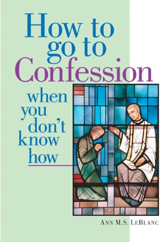How to Go to Confession When You Don't Know How